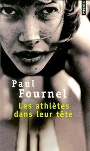 Paul Fournel - Les athlètes dans leur tête.