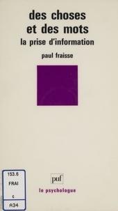 Paul Fraisse - Des choses et des mots - La prise d'information.