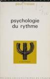 Paul Fraisse - Psychologie du rythme.
