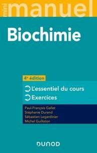 Paul-François Gallet et Stéphanie Durand - Biochimie - Cours + QCM/QROC + exos.