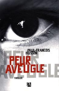 Paul-François Husson - Peur aveugle.