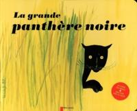 Paul François et Lucile Butel - La grande panthère noire.