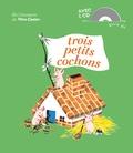 Paul-Francois et  Gerda - Trois petits cochons. 1 CD audio