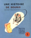 Paul François et Feodor Rojankovsky - Une histoire de souris.