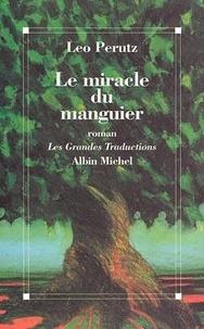 Paul Frank et Leo Perutz - Le miracle du manguier.