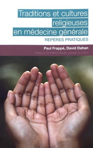 Traditions et cultures religieuses en médecine générale. Repères pratiques