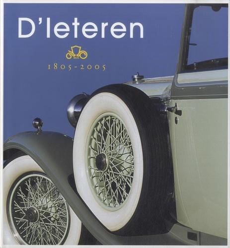 Paul Frère et Michel Oleffe - D'leteren - 1805-2005, 200 ans d'histoire. 1 DVD