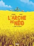 Paul Frichet et Stéphane Betbeder - L'Arche de Néo - Tome 1, A mort les vaches.