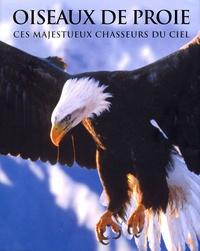 Histoiresdenlire.be Oiseaux de proie - Ces majestueux chasseurs du ciel Image