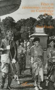 Deedr.fr Fêtes et cérémonies royales au Cambodge d'hier Image