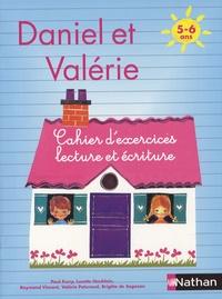 Paul Furcy et Lucette Houblain - Cahier d'exercices Daniel et Valérie - 5-6 ans.