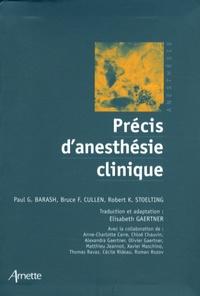 Paul G. Barash et Bruce F. Cullen - Précis d'anesthésie clinique.