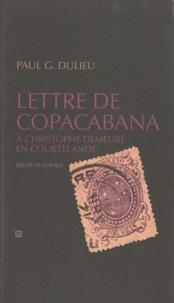 Paul G. Dulieu - Lettre de Copacabana - A Christophe demeuré en Courtelande.