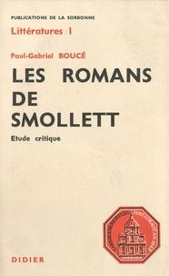Paul-Gabriel Boucé - Les romans de Smollett - Etude critique.