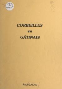 Paul Gache - Corbeilles en Gâtinais.