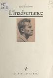Paul Gadenne - L'inadvertance - Nouvelles.