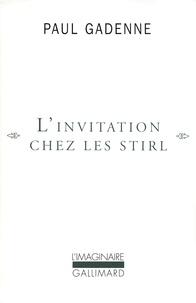 Paul Gadenne - L'invitation chez les Stirl.