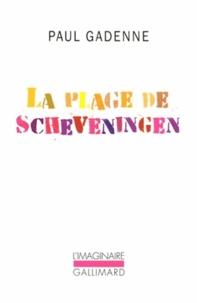 Paul Gadenne - La Plage de Scheveningen.