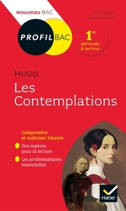 Paul Gaillard et Arnaud Laster - Profil - Hugo, Les Contemplations - toutes les clés d'analyse pour le bac (programme de français 1re 2020-2021).
