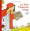 Paul Galdone - Le Petit Chaperon rouge.