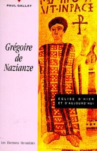 Paul Gallay - Grégoire de Nazianze.