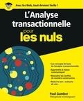 Paul Gamber - L'analyse transactionnelle pour les nuls.