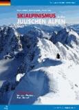 Paul Ganitzer - Skialpinismus in den julischen Alpen.