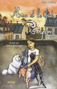 Paul Garbay - Mina et le chat Pompon Tome 2 : L'amitié.