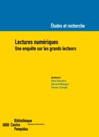Paul Gaudric et Gérard Mauger - Lectures numériques - Une enquête sur les grands lecteurs.