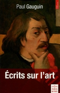 Paul Gauguin - Ecrits sur l'art.