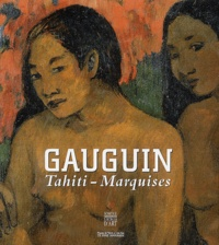 Paul Gauguin et  Collectif - Gauguin - Tahiti-Marquises.