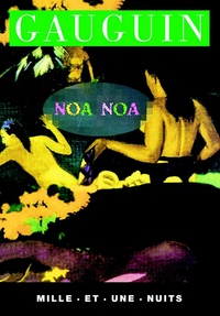 Paul Gauguin - Noa-Noa.