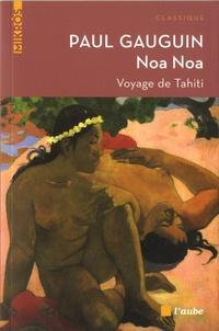Paul Gauguin - Noa Noa - Voyage de Tahiti.