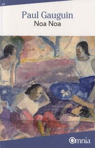 Paul Gauguin - Noa Noa.