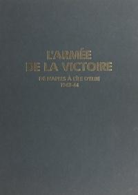 Paul Gaujac - L'armée de la victoire - Volume 2.