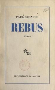 Paul Gégauff - Rébus.