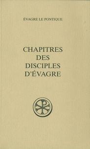 Paul Géhin - Chapitres des disciples d'evagre.