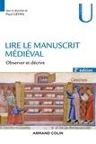 Paul Géhin - Lire le manuscrit médiéval - Observer et décrire.