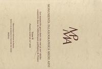 Paul Géhin - Monumental Palaeographica Medii Aevi - Tome 2, Les manuscrits grecs datés des XIIIe et XIVe siècles conservés dans les bibliothèques publiques de France:.