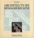 Paul Gendrop et Doris Heyden - Architecture mésoaméricaine.