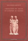 Paul-Georges Sansonetti - Chevalerie du Graal et lumière de gloire.