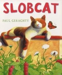 Paul Geraghty - Slobcat.