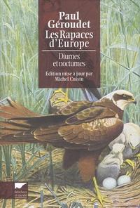 Paul Géroudet - Les rapaces d'Europe - Diurnes et nocturnes.