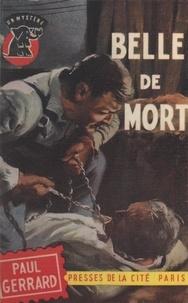 Paul Gerrard - Belle de mort.
