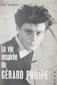 Paul Giannoli et Robert Doisneau - La vie inspirée de Gérard Philipe.