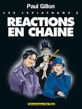 Paul Gillon - Les Léviathans - Tome 03 - Réactions en Chaine.