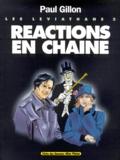 Paul Gillon - Les Léviathans Tome 3 : Réactions en chaîne.