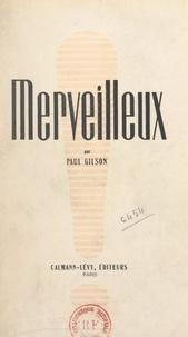 Paul Gilson et René Jacques - Merveilleux.