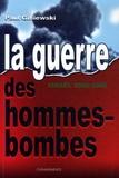 Paul Giniewski - La guerre des hommes-bombes.