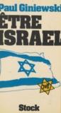 Paul Giniewski - Être Israël.